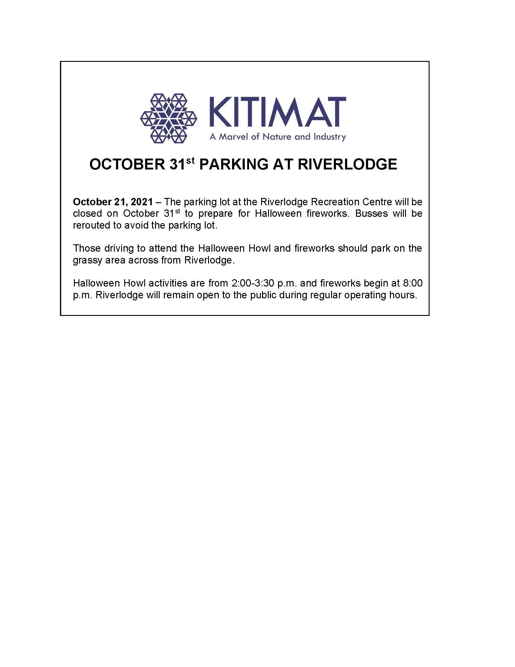 OCTOBER 31st NO PARKING AT RIVERLODGE